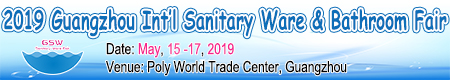 2018 Guangzhou Int'l Bathroom & Sanitary Ware Fair
