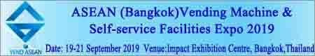 Vend ASEAN-ASEAN (Bangkok) Vending Machine & Self-service Facilities Expo 2019